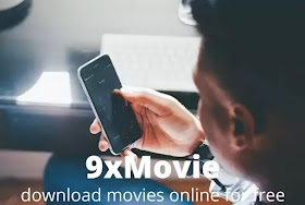 9xMovies 2020 - 300mb movie download