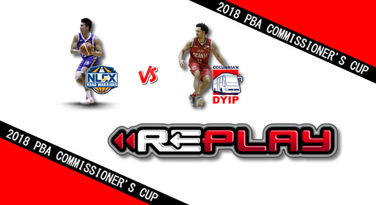 Video Playlist: NLEX vs Columbian game replay April 28, 2018 PBA Commissioner's Cup