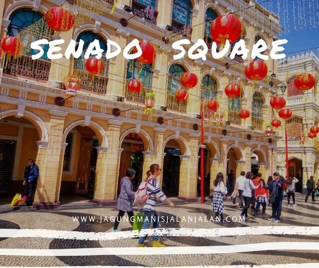 Jalan-Jalan Setengah Hari di Macau, Kemana Aja? senado square