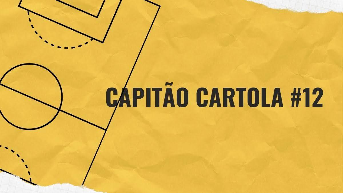 Capitão Cartola #12 - Cartola FC 2020
