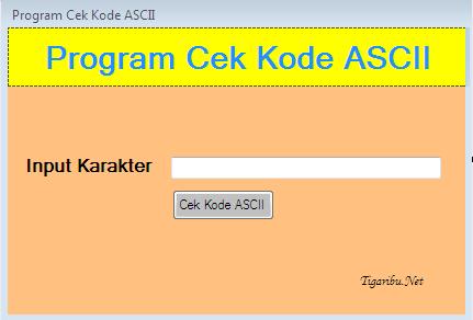 Tutorial Membuat Koding Program Cek Kode Ascii Di VB.Net, Program Cek Kode Ascii Di VB.Net – Pada artikel kali ini saya berbagi tutorial untuk membuat program cek kode Ascii di VB.Net. Kode Ascii adalah suatu kode yang dapat berfungsi sebagai alat komunikasi pada komputer untuk mewakili karakter teks agar dapat dikenali oleh komputer