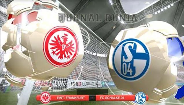 Prediksi Eintracht Frankfurt vs Schalke 04 , Senin 18 Januari 2020 Pukul 00.00 WIB @Mola TV