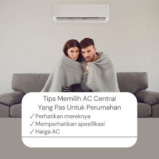 tips memilih ac central untuk perumahan