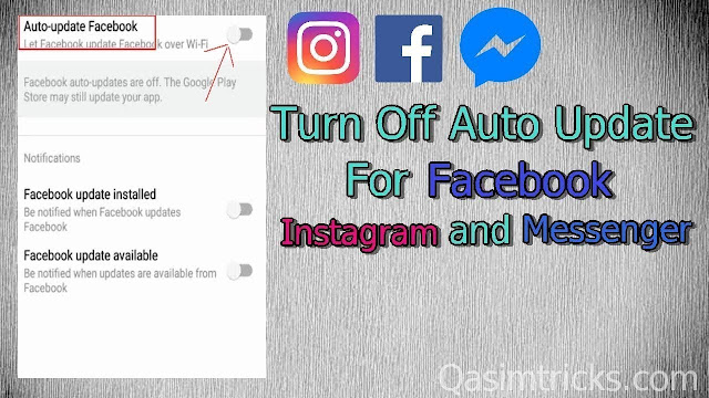How to turn off Auto Update for Facebook, Instagram and Messenger 2019 - QasimTricks.com