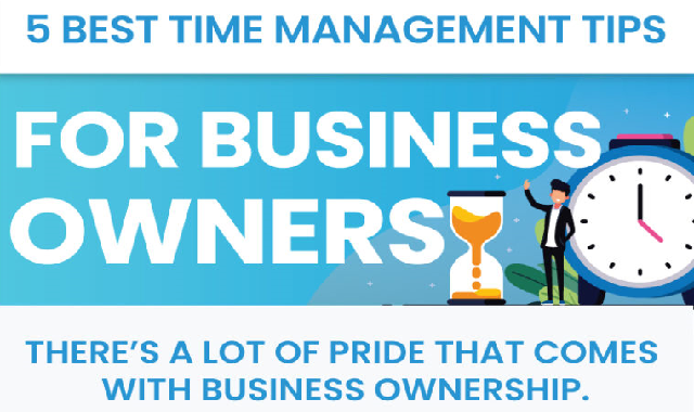 5 Best Time Management Tips for Business Owners #infographic