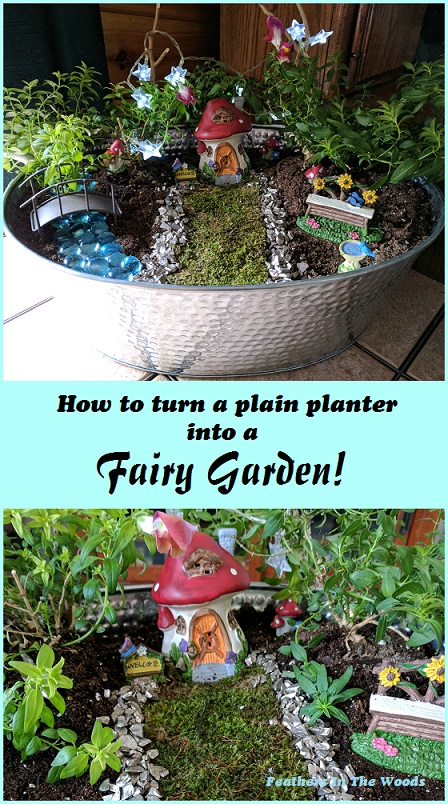 How To Create A Magical Fairy Garden Feathers In The Woods