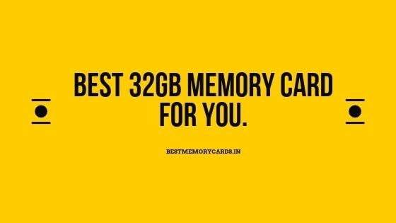 Best 32gb memory card