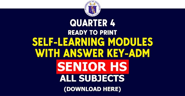 Senior HS - 4th Quarter SLM with Answer key - ADM (All Subjects) Free Download