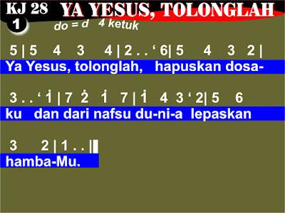 Lirik dan Not Kidung Jemaat 28 Ya Yesus, Tolonglah