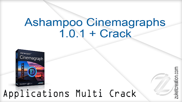 Ashampoo Cinemagraphs 1.0.1 + Crack