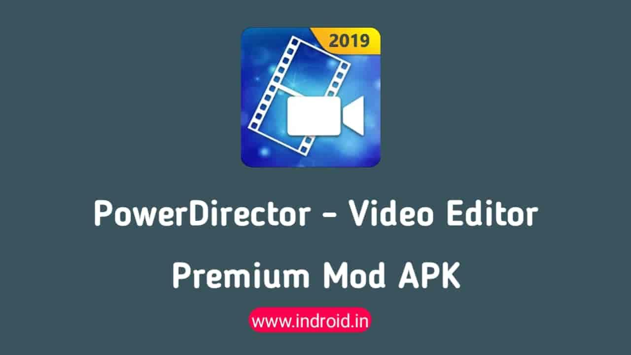 CyberLink PowerDirector Premium Mod APK