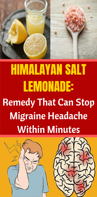 Himalayan Salt Lemonade: Remedy That Can Stop Migraine Headache Within Minutes