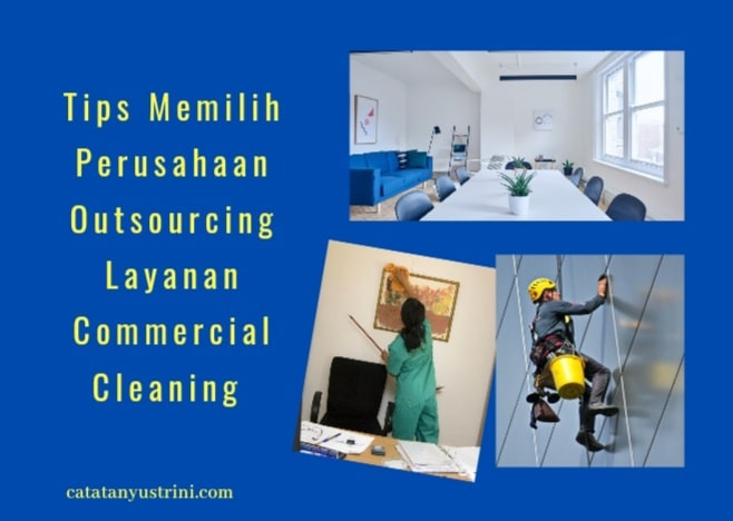 Tips Memilih Perusahaan Outsourcing Layanan Commercial Cleaning