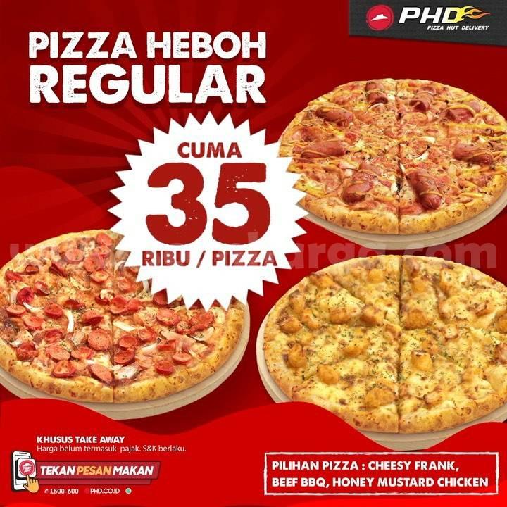 Promo PHD - Pizza HEBOH Reguler cuma Rp 35 RIBU / Pizza