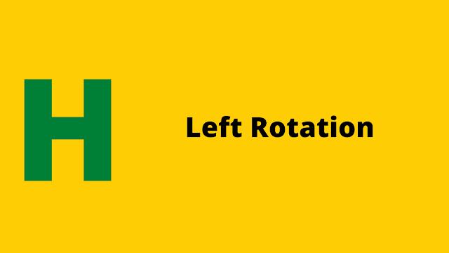 HackerRank Left Rotation problem solution