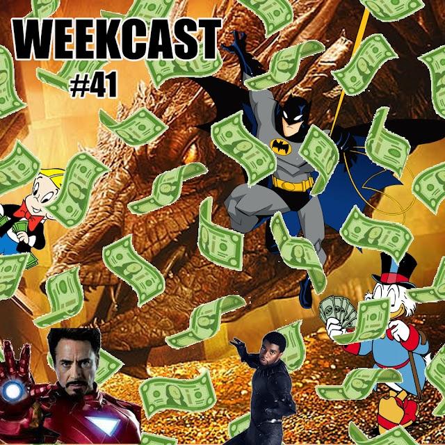 WEEKCAST #41 Os Mais Ricos da Ficção