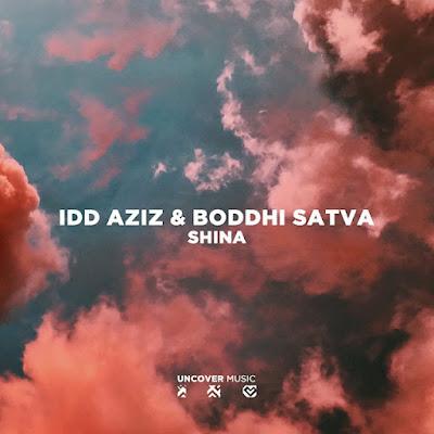 Idd Aziz & Boddhi Satva - Shina - Ancestral Soul Mix