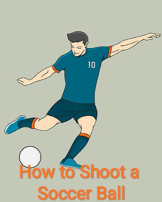 How to Shoot a Soccer Ball (सॉकर बॉल को शूट कैसे करें?)।How to Shoot in Football step by step.