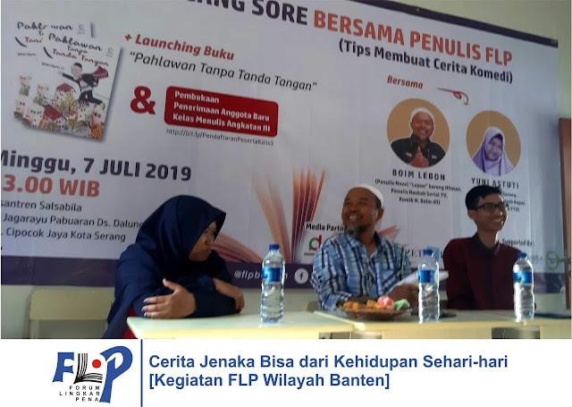 Cerita Jenaka Bisa dari Kehidupan Sehari-hari [Kegiatan FLP Wilayah Banten]
