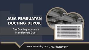 Jasa Pembuatan Ducting di Depok 085213891607