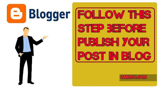 Follow this step before publish your post in blog - Blog Tips - EarnTC