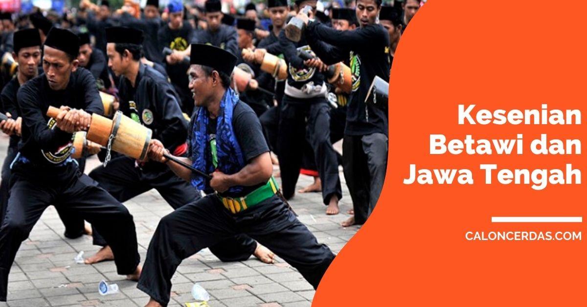 Kesenian Banten dan Jawa Tengah
