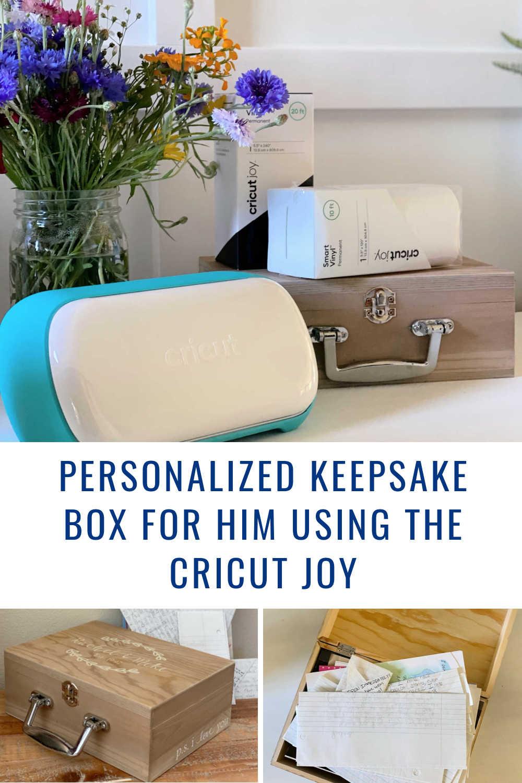 PERSONALIZED KEEPSAKE BOX CRICUT JOY