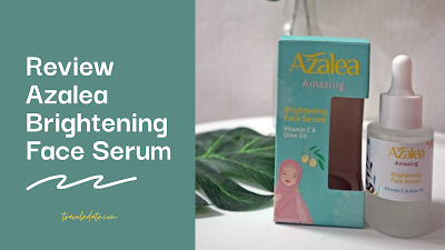 AZALEA BRIGHTENING FACE SERUM,