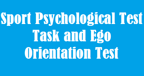 TEOSQ – Task and Ego Orientation in Sport Questionnaire