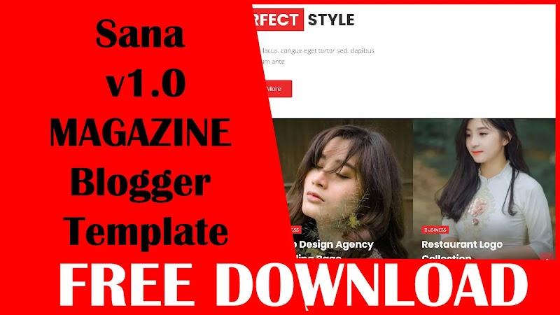 Sana - v1.0 Responsive News & Magazine Blogger Template - Freethemesdownloader.com