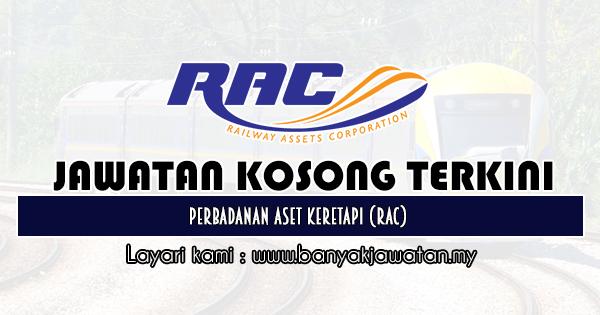 Jawatan Kosong 2019 di Perbadanan Aset Keretapi (RAC)