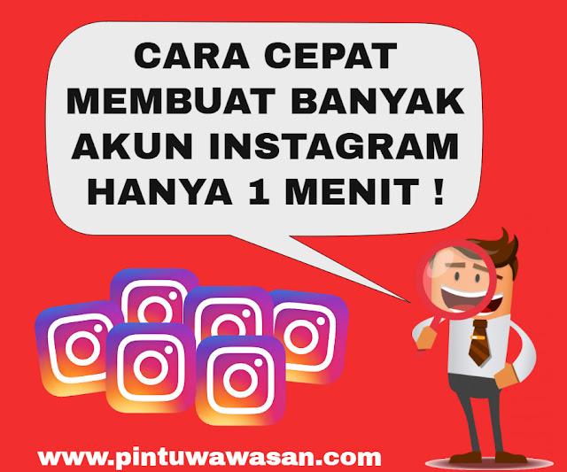 cara-cepat-membuat-banyak-akun-instagram-hanya-1-menit---rahasia-penjual-follower