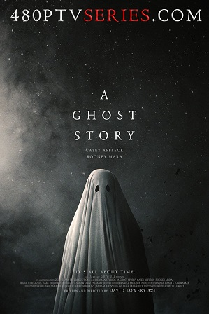 Watch Online Free A Ghost Story (2017) Full Hindi Dual Audio Movie Download 480p 720p Bluray