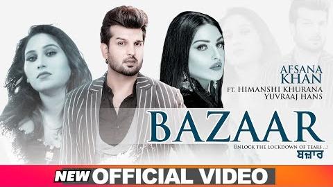 Bazaar Lyrics- Afsana Khan Ft Himanshi Khurana | Yuvraj Hans |new song 2020 | latest Punjabi Song
