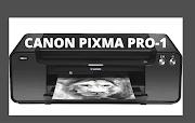 Canon PIXMA PRO-1 Driver Softwar Free Download