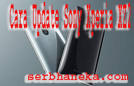 Cara Update Sony Xperia XZ2