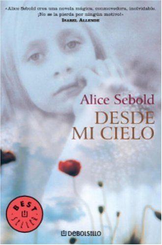 Desde mi Cielo – Alice Sebold