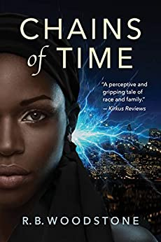 Chains of Time by R.B. Woodstone