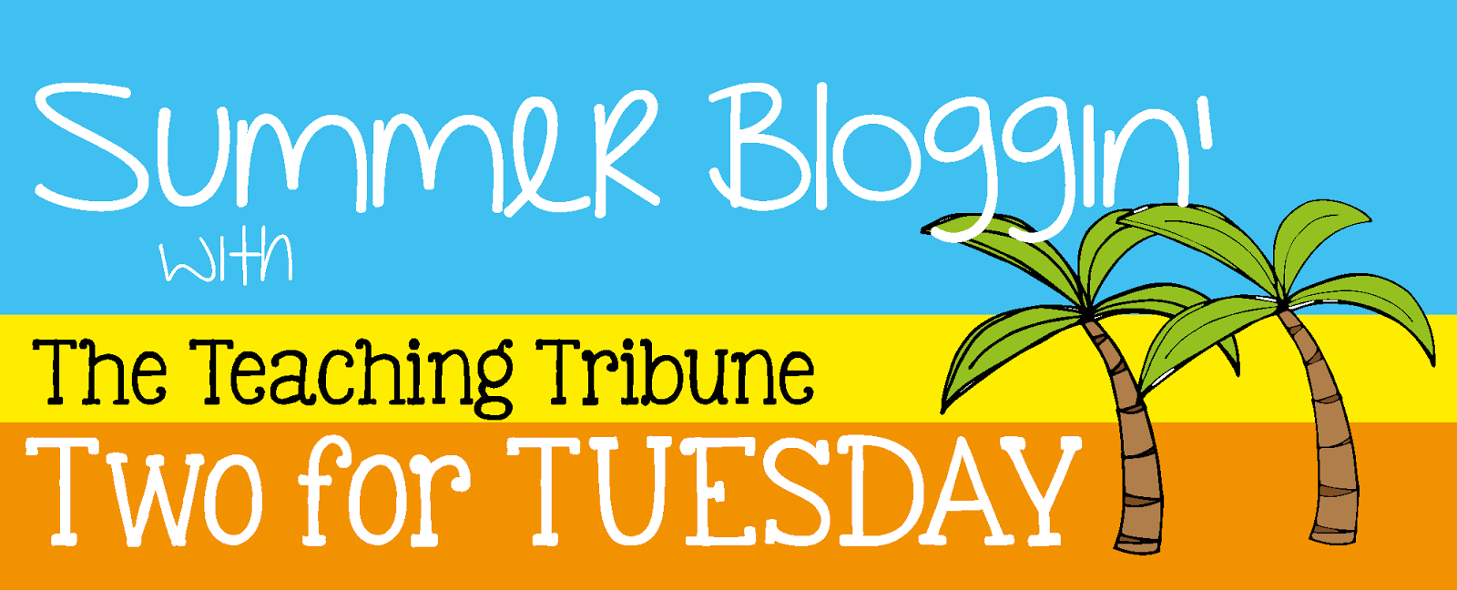 http://www.theteachingtribune.com/2014/06/two-for-tuesday.html
