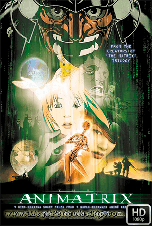 Animatrix [1080p] [Latino-Ingles] [MEGA]
