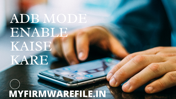 Samsung Mobile Ka ADB Mode Enable Kaise Kare