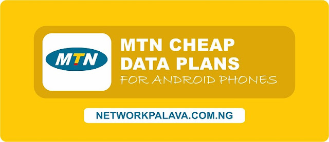 mtn cheap data plans for android phones users & iphone
