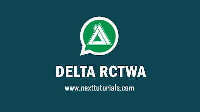 DELTA RCTWA v3.5.1 APK MOD Download Latest Version 2020,delta rctwhatsapp v3.5.1,aplikasi delta yowhatsapp terbaru 2020,tema delta yowa kere,