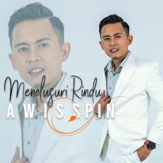 Awis Spin - Menelusuri Rindu MP3