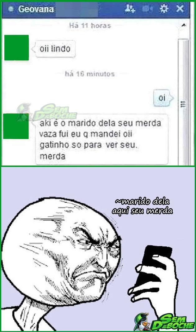 MARIDO DELA AQUI SEU MERDA