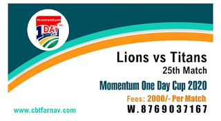 Today Match Prediction Lions vs Titans Momentum Cup 25th ODI 100% Sure