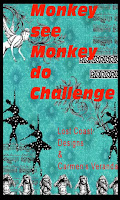 https://lostcoastportaltocreativity.blogspot.com/2020/02/challenge-93-monkey-see-monkey-do.html