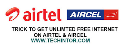 WORKING TRICK TO GET FREE INTERNET ON AIRTEL AND AIRCEL