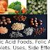 Folic Acid Foods | Folic acid Tablets, Uses, side effect |