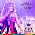 Elba Ramalho - Ao Vivo em Bom Jardim-PE - 02-02-2016